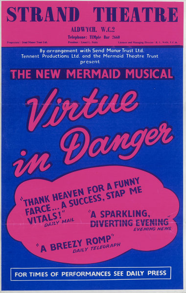 Associate Product Strand Theatre, Aldwych - Virtue in Danger. Musical. Advertising poster 1963