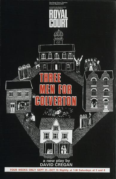 Associate Product Royal Court Theatre, Sloane Square. Three Men for Colverton. David Cregan 1966
