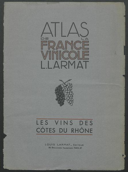 Louis Larmat. Atlas de la France Vinicole front cover. Côtes du Rhône 1943