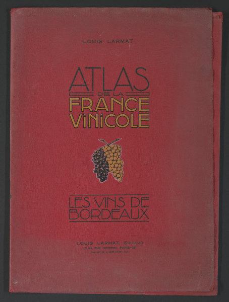 Louis Larmat. Atlas de la France Vinicole cover. Bordeaux (2) 1941 old print