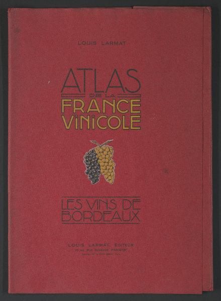 Louis Larmat. Atlas de la France Vinicole cover. Bordeaux (3) 1941 old print